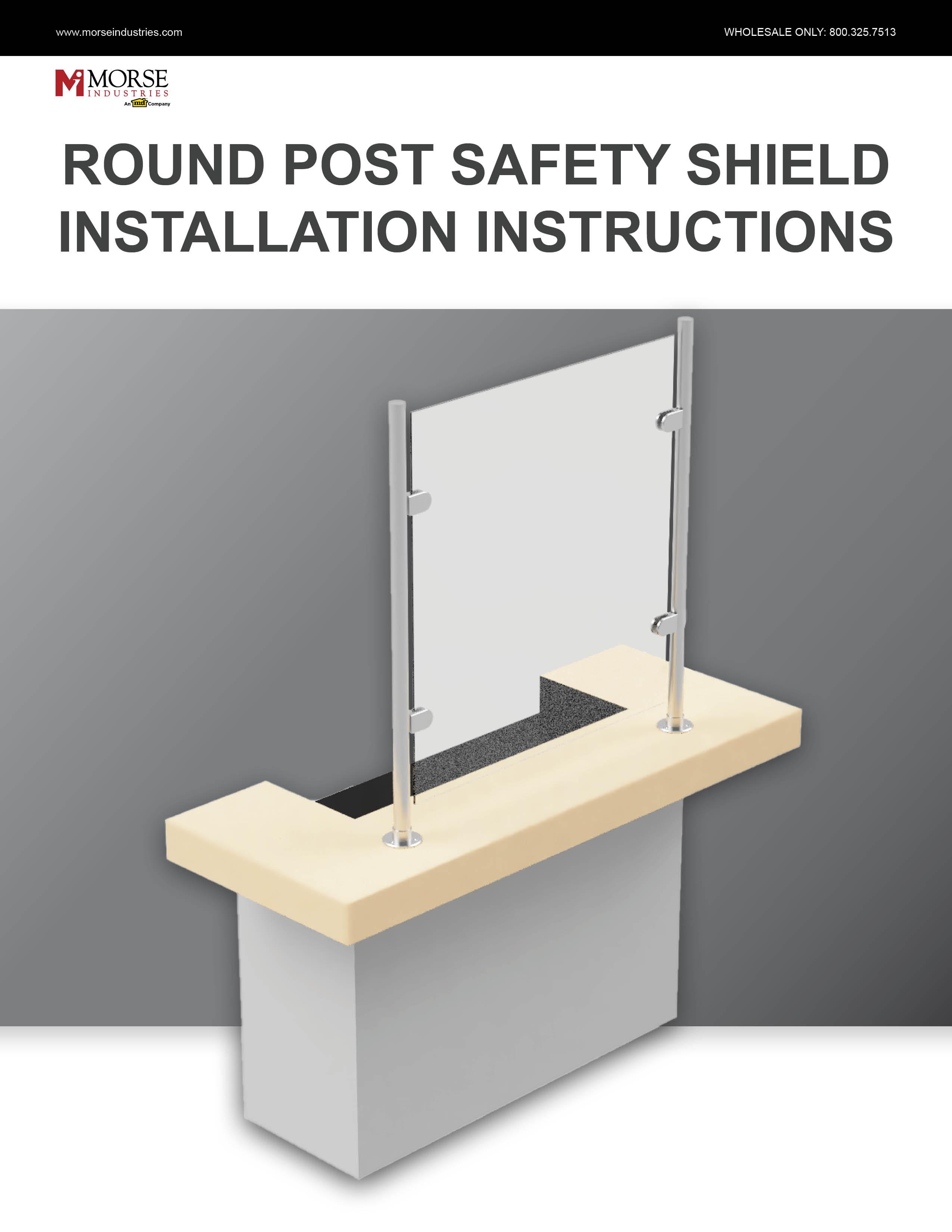 Round Post Safety Shield Installation Instructions