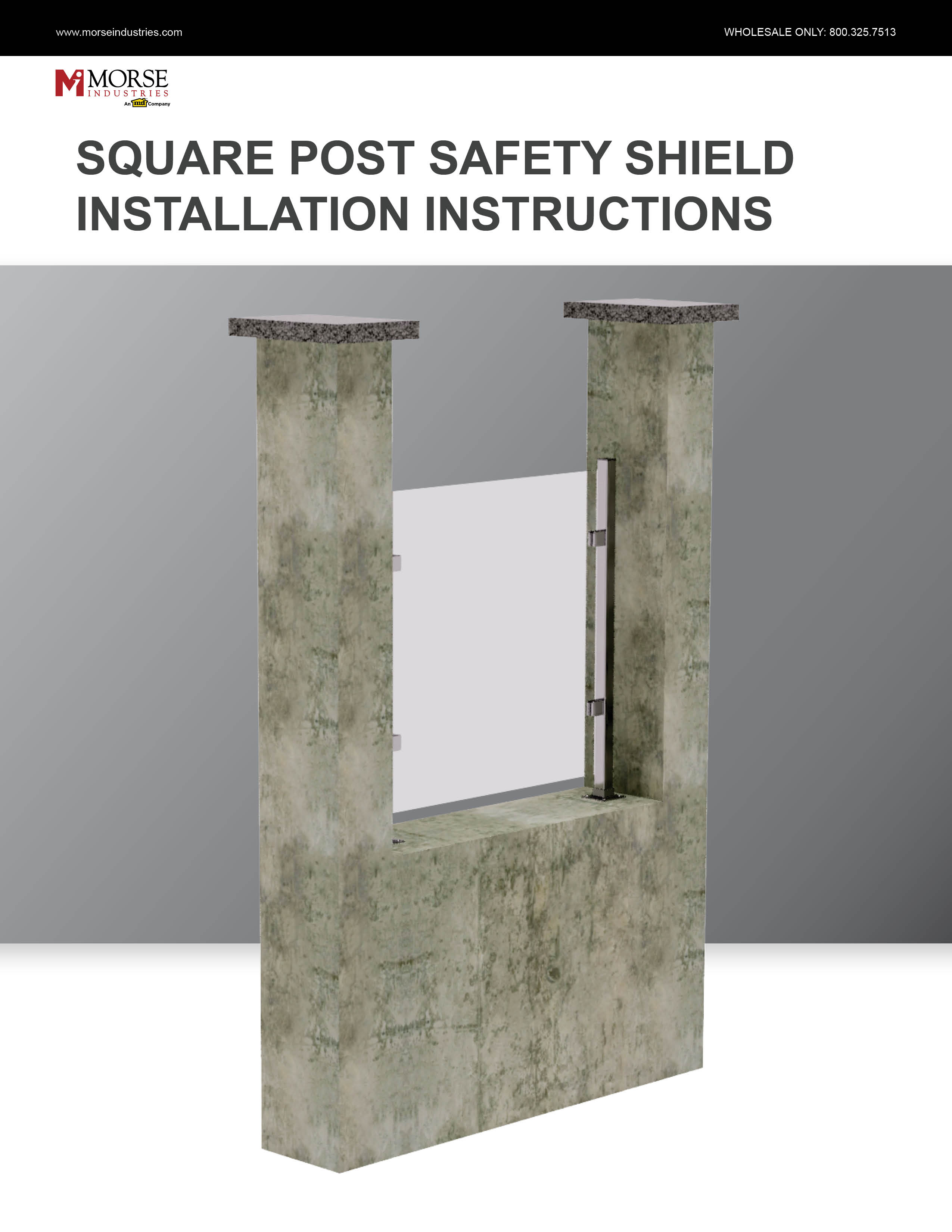 Square Post Shield Installation Instructions